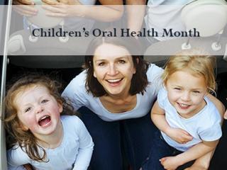 Children's Oral Health Month
