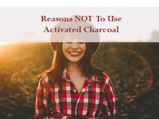 Reasons-NOT-To-Use-Activated-Charcoal